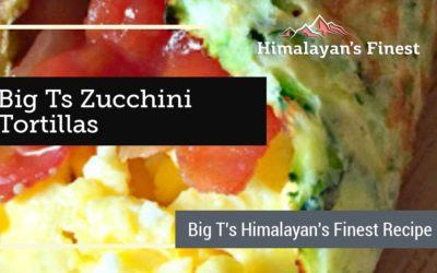 Big Ts Zucchini tortillas