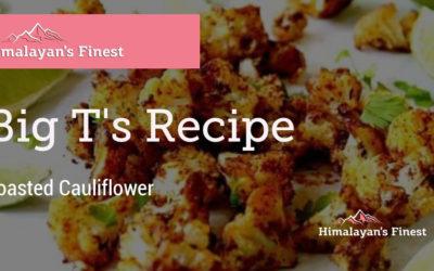 Big Ts Roasted Cauliflower